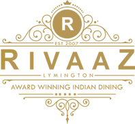 Rivaaz - Lymington. Award Winning Indian Dining